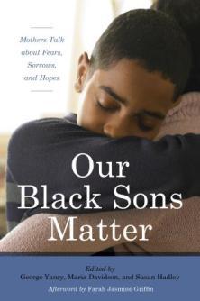 Our Black Sons_Yancy etal